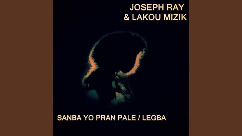 Sanba Yo Pran Pale / Legba (Soundtrack Version)
