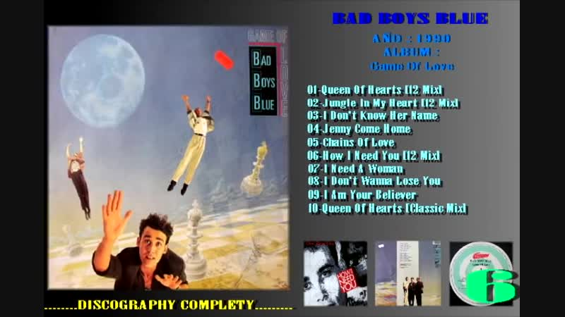 Bad Boys Blue - I Am Your Believer