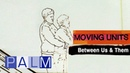 Moving Units - Between Us & Them