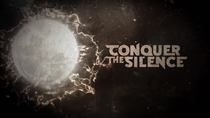 Silver End - Conquer the Silence [Single] (2018) (Lyric Video)