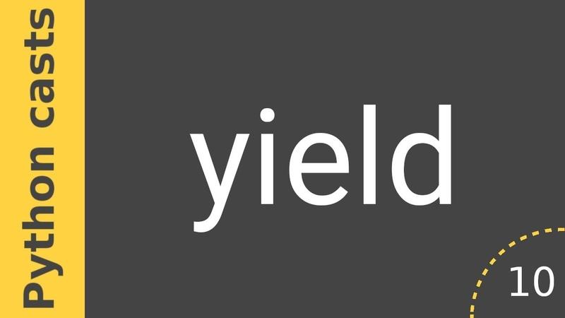 Python casts 10 - Что такое yield