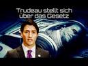 Korruption aufgedeckt Trudeau schützt kriminelle Konzerne