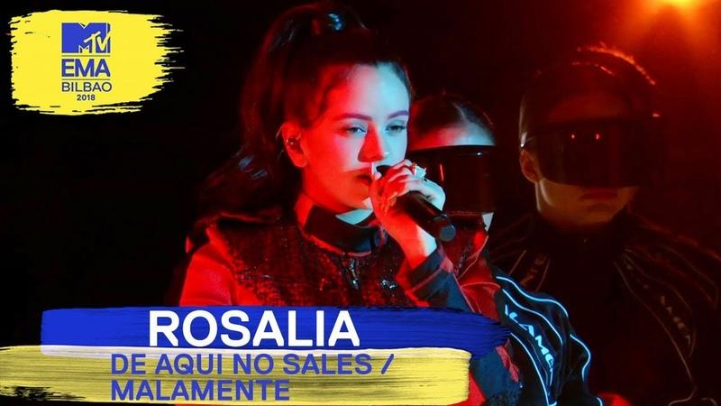 Rosalía - De Aquí No Sales / Malamente (Medley) Live   MTV EMAs 2018