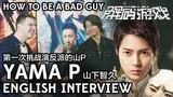 Yamapi Interview Being the Bad Guy