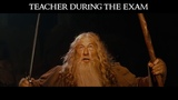 Exams in Middle Earth (Gandalf the teacher)