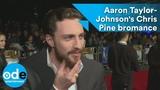 Outlaw King Aaron Taylor-Johnson's Chris Pine bromance