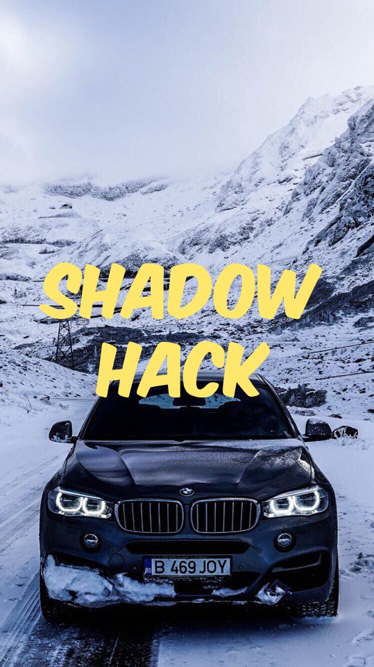 Shadow Hack