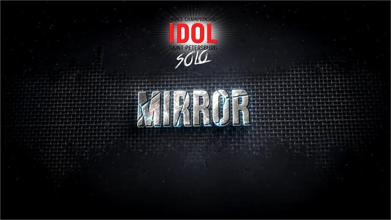 Mirror - Choreo DUO/TRIO - IDOL DANCE