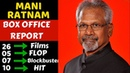 Director Mani Ratnam Box Office Collection Analysis Hit, Flop and Blockbuster Movies List