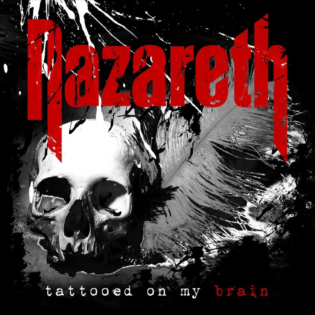 Nazareth - Tattooed on My Brain (Single)