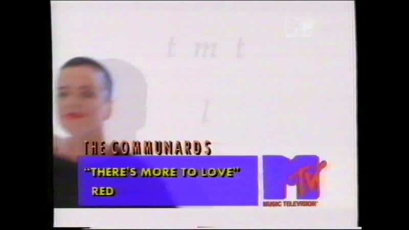 THE COMMUNARDS- There`s More To Love (MTV EUROPE)