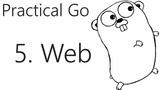 Simple Web App - Go Lang Practical Programming Tutorial p.5