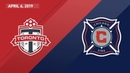 Toronto FC vs. Chicago Fire | HIGHLIGHTS - April 6, 2019