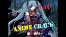 Аниме приколы / Anime Crack / アニメ - Episode 44
