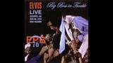 Elvis Presley - Big Boss In Trouble - June 6, 1976 Full Album