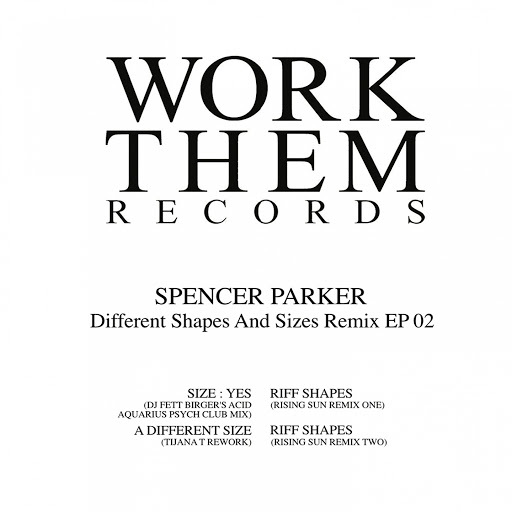 Spencer Parker альбом Different Shapes and Sizes Remix EP 02