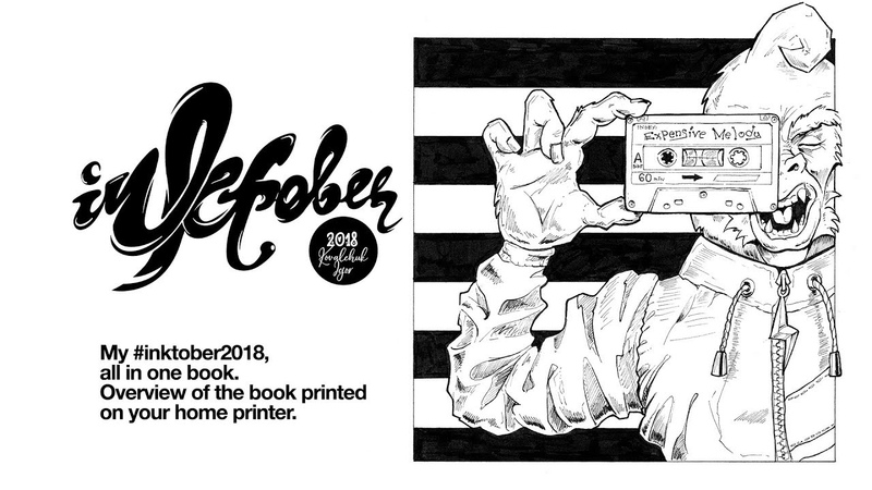 My inktober2018, all in one book. Overview of the book printed on your home printer.