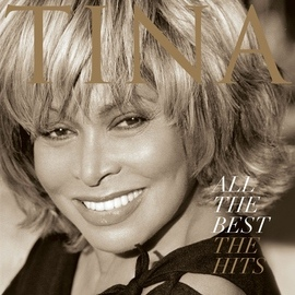 Tina Turner альбом All The Best - The Hits