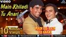 Main Khiladi Tu Anari Full Video Song   Akshay Kumar, Saif Ali Khan   Abhijeet Udit Narayan