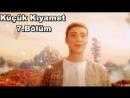 Küçük_Kıyamet_Bölüm_7_-_HD.mp4