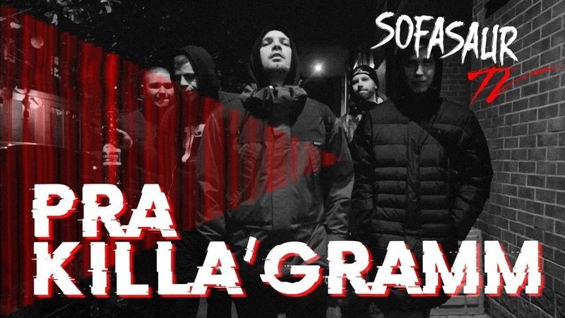 Sofasaur TV - Pra(Killa'Gramm) [EP14]