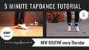 SLURP / 3-BEAT RIFF - Tap dance Tutorial - 41st video - 5 minutes