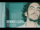 Dennis Lloyd - Nevermind Need For Speed