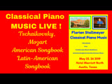 CLASSICAL PIANO MUSIC LIVE! from the Hotel Marriott in Austin, Texas (May 25, 2019) # 2