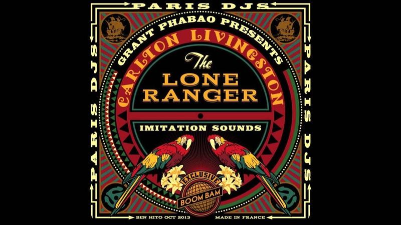 Grant Phabao presents Carlton Livingston The Lone Ranger - Imitation Sounds