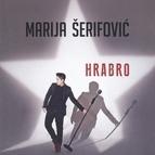 Marija Serifovic альбом Hrabro