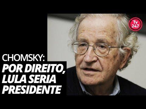 Noam Chomsky: por direito, Lula seria presidente