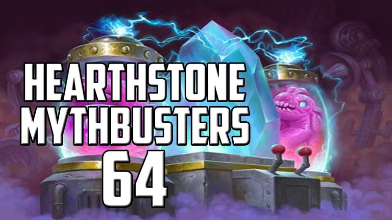 Hearthstone mythbusters 64
