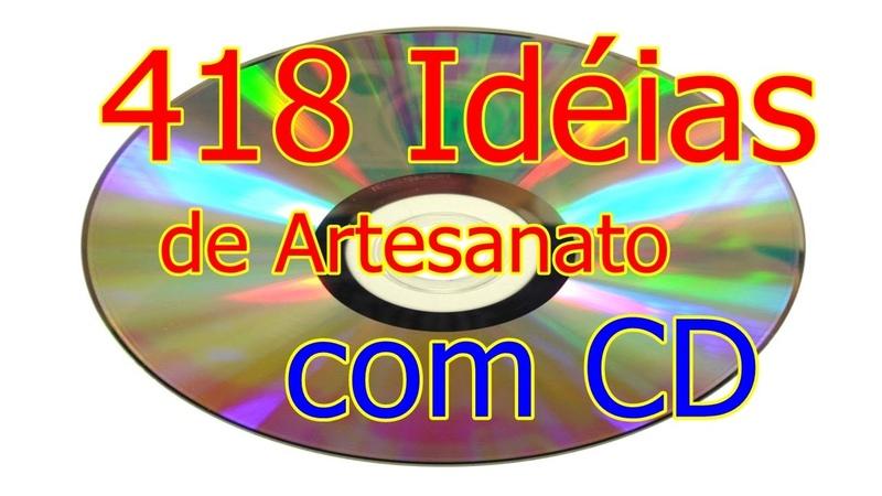 418 Idéias de Artesanato com CD   Criando Maravilhas