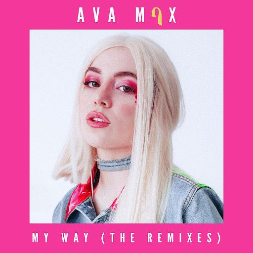 Ava Max альбом My Way (Remixes)
