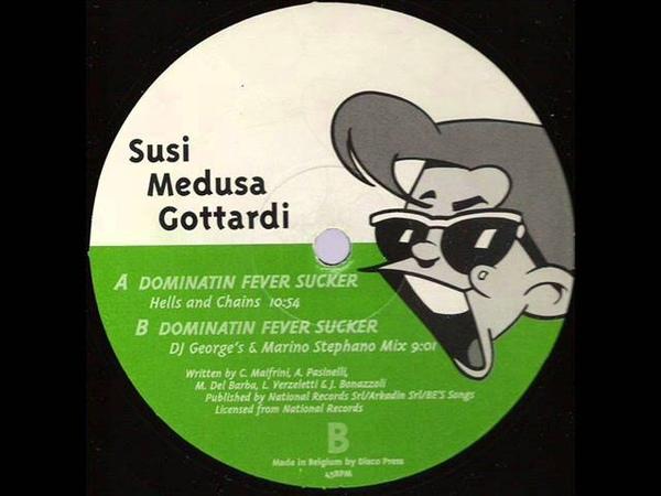 Susi Medusa Gottardi - Dominatin Fever Sucker (DJ George's Marino Stephano Mix)