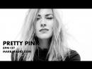 PRETTY PINK - MONDAY's - DEEP WOODS