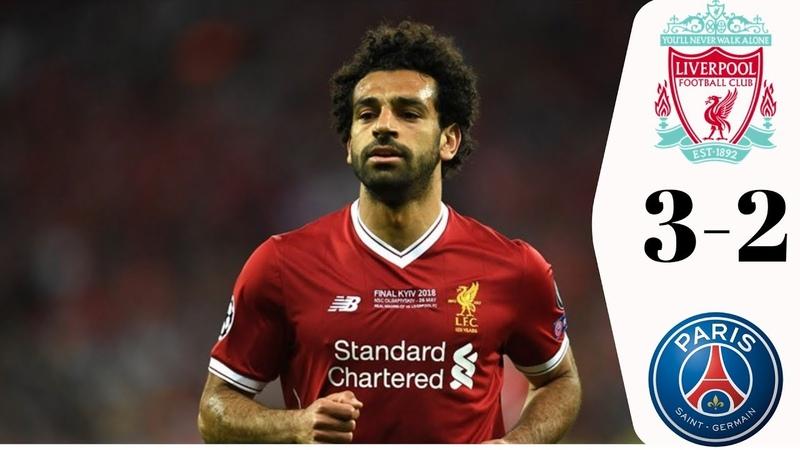 Liverpool vs PSG 3-2 - All Goals Highlights - 18092018 HD