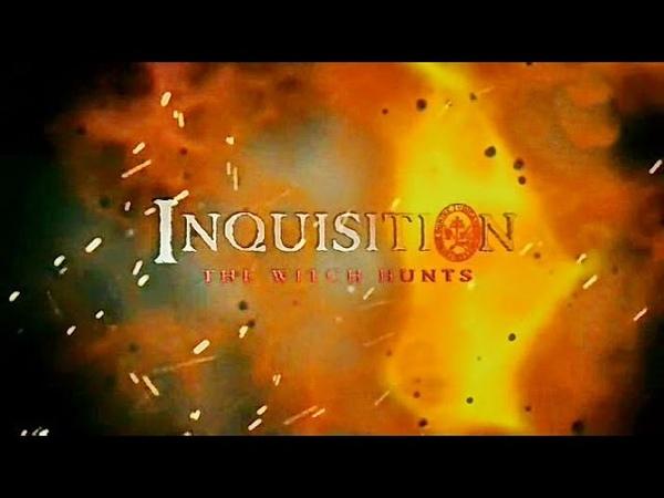 Святая инквизиция Охота на ведьм 2014