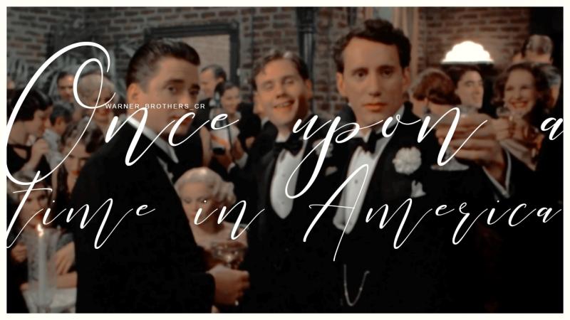 Однажды в Америке Once Upon A Time In America