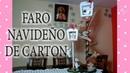 DIY Faro navideños de CARTÓN Christmas lighthouse of cardboard CreandoconAlba