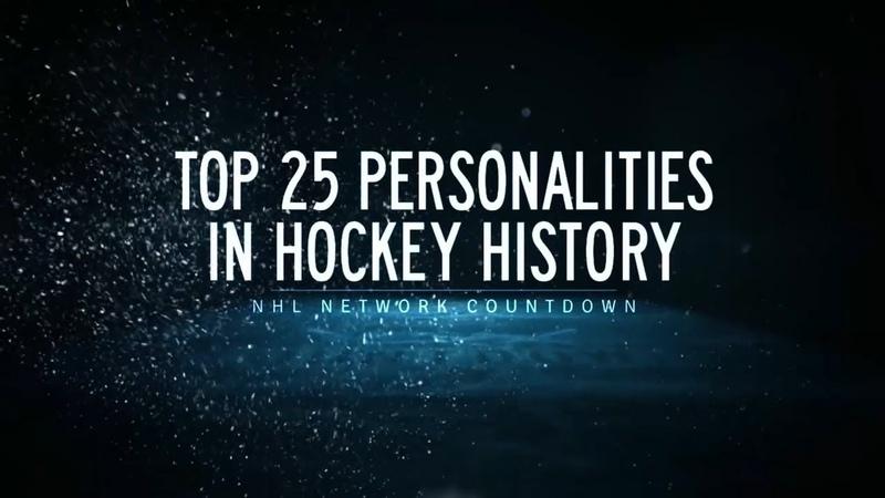 NHL Network Countdown Top Personalities in Hockey History