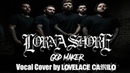 Lorna Shore Godmaker Vocal Cover Lovelace Camilo
