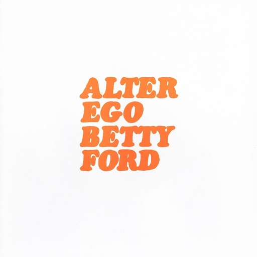 Alter Ego альбом Betty Ford