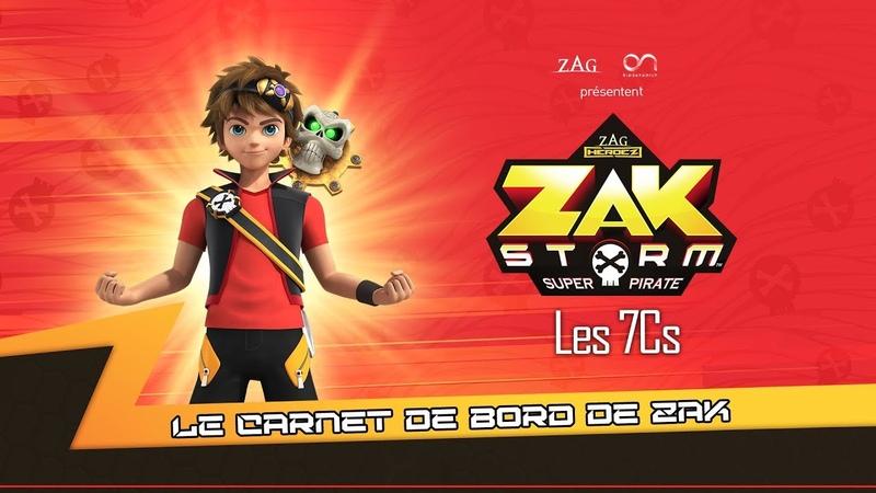 ZAK STORM ⚔️ LES 7Cs [WEBISODE] ⚡️ Le carnet de bord de Zak