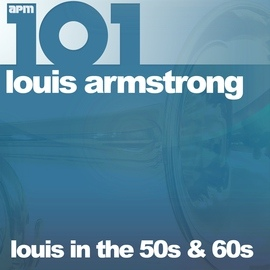 Louis Armstrong альбом 101 - Louis in the 50s & 60s