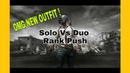 Solo Vs Duo Rank Push - New outfit Unlocked Live 😱👌
