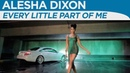 Alesha Dixon - Every Little Part Of Me (Official Music Video)