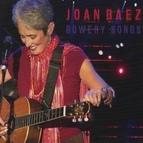 Joan Baez альбом Bowery Songs (Live)