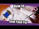 Tutorial 39 How To Sew Fake Fur