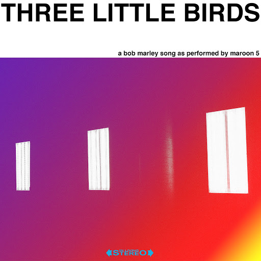 Maroon 5 альбом Three Little Birds